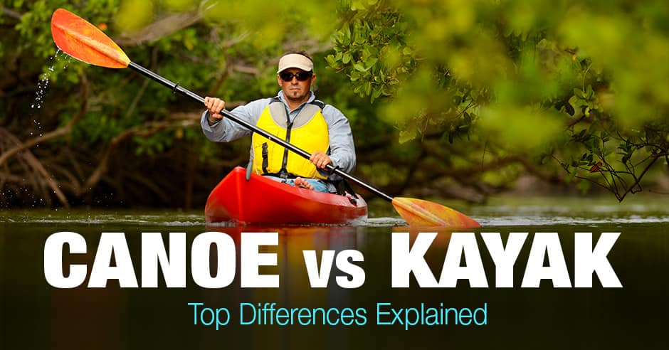 Canoe vs Kayak: Top Differences Explained